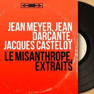 Jean Meyer, Jean Darcante, Jacques Castelot アーティスト写真