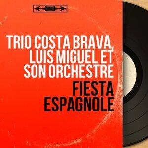 Trio Costa Brava, Luis Miguel et son orchestre 歌手頭像