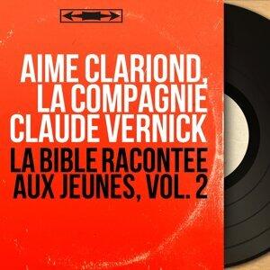 Aimé Clariond, La Compagnie Claude Vernick 歌手頭像