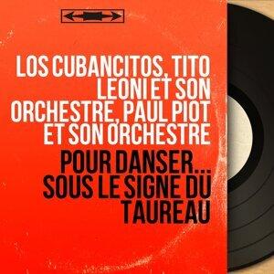 Los Cubancitos, Tito Léoni et son orchestre, Paul Piot et son orchestre 歌手頭像