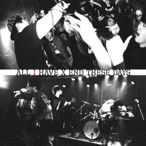 All I Have X End These Days 歌手頭像