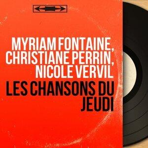 Myriam Fontaine, Christiane Perrin, Nicole Vervil 歌手頭像
