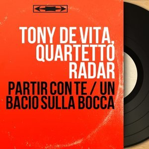 Tony de Vita, Quartetto Radar アーティスト写真