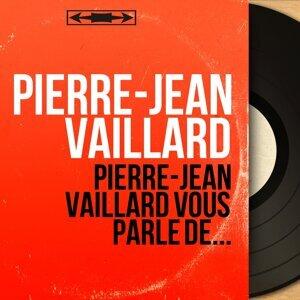 Pierre-Jean Vaillard アーティスト写真