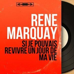 René Marquay アーティスト写真