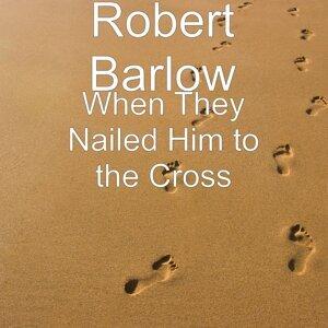 Robert Barlow 歌手頭像