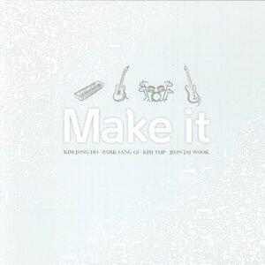 Make It 歌手頭像