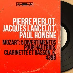 Pierre Pierlot, Jacques Lancelot, Paul Hongne 歌手頭像