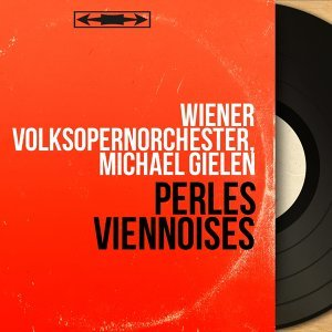 Wiener Volksopernorchester, Michael Gielen 歌手頭像