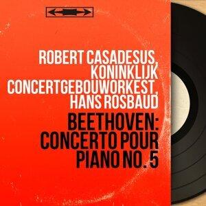 Robert Casadesus, Koninklijk Concertgebouworkest, Hans Rosbaud 歌手頭像