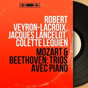 Robert Veyron-Lacroix, Jacques Lancelot, Colette Lequien 歌手頭像