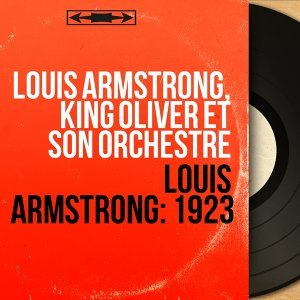 Louis Armstrong, King Oliver et son orchestre アーティスト写真
