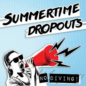 Summertime Dropouts 歌手頭像
