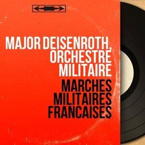 Major Deisenroth, Orchestre militaire 歌手頭像