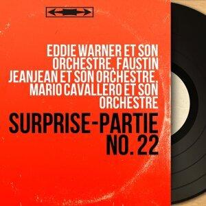 Eddie Warner et son orchestre, Faustin Jeanjean et son orchestre, Mario Cavallero et son orchestre 歌手頭像