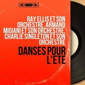 Ray Ellis et son orchestre, Armand Migiani et son orchestre, Charlie Singleton et son orchestre 歌手頭像