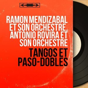 Ramon Mendizabal et son orchestre, Antonio Rovira et son orchestre 歌手頭像