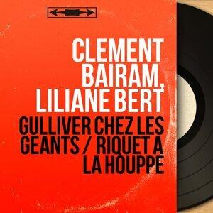 Clément Bairam, Liliane Bert 歌手頭像