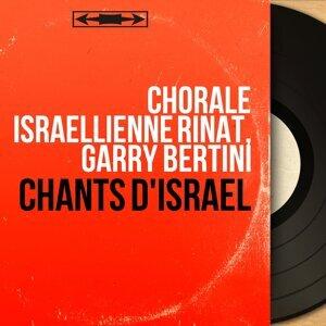 Chorale Israëllienne Rinat, Garry Bertini 歌手頭像