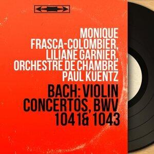 Monique Frasca-Colombier, Liliane Garnier, Orchestre de chambre Paul Kuentz 歌手頭像