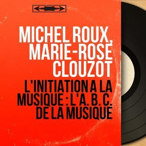 Michel Roux, Marie-Rose Clouzot アーティスト写真