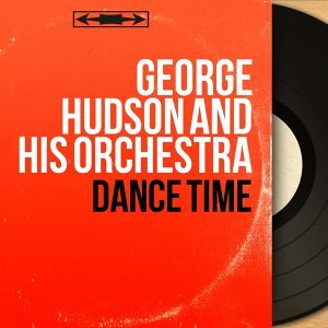 George Hudson and His Orchestra アーティスト写真