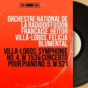 Orchestre national de la Radiodiffusion Française, Heitor Villa-Lobos, Felicja Blumental アーティスト写真
