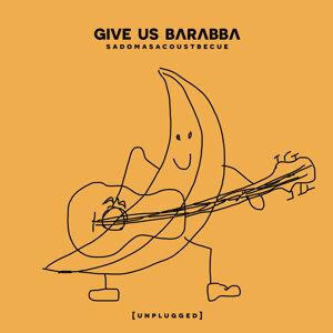 Give Us Barabba 歌手頭像