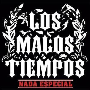 Los Malos Tiempos アーティスト写真