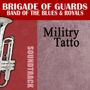 Brigade Of Guards Band Of The Blues & Royals アーティスト写真