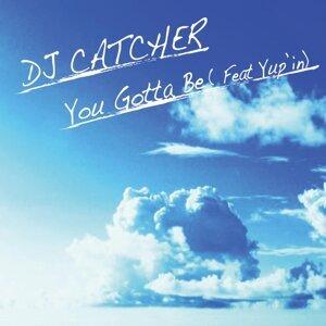 DJ CATCHER 歌手頭像