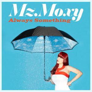 Mz. Moxy 歌手頭像