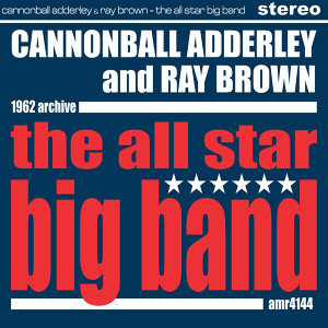 Cannonball Adderley & Ray Brown 歌手頭像