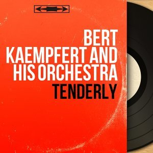 Bert Kaempfert And His Orchestra 歌手頭像