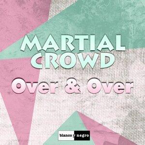 Martial Crowd 歌手頭像