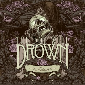 The Boy Will Drown 歌手頭像