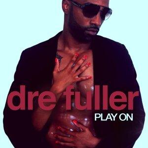 Dre Fuller アーティスト写真
