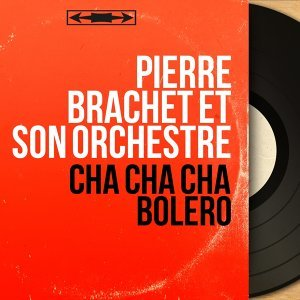 Pierre Brachet et son orchestre 歌手頭像