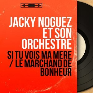 Jacky Noguez et son orchestre 歌手頭像