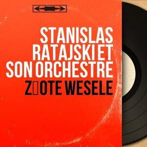 Stanislas Ratajski et son orchestre 歌手頭像