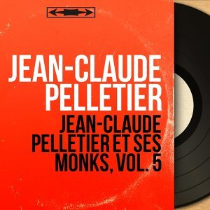 Jean-Claude Pelletier アーティスト写真
