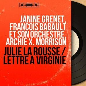 Janine Grenet, François Babault et son orchestre, Archie X. Morrison 歌手頭像