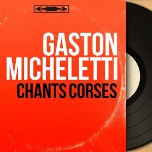 Gaston Micheletti アーティスト写真