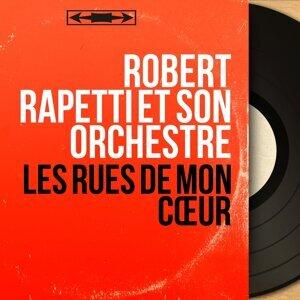 Robert Rapetti et son orchestre 歌手頭像