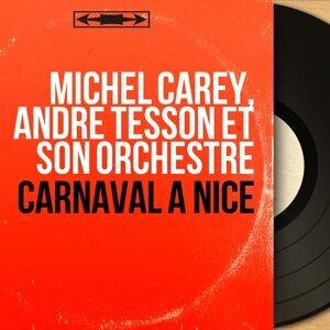 Michel Carey, André Tesson et son orchestre 歌手頭像