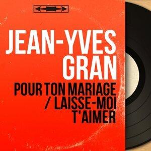 Jean-Yves Gran アーティスト写真