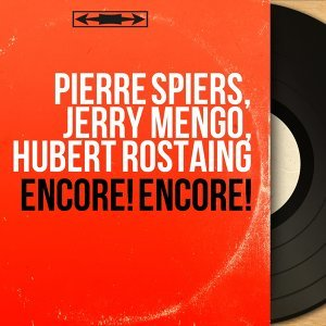 Pierre Spiers, Jerry Mengo, Hubert Rostaing 歌手頭像