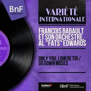"""François Babault et son orchestre, Al """"Fats"""" Edwards 歌手頭像"""