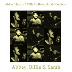 Sarah Vaughan, Abbey Lincoln, Billie Holiday 歌手頭像