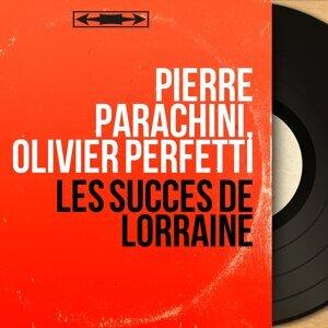 Pierre Parachini, Olivier Perfetti 歌手頭像
